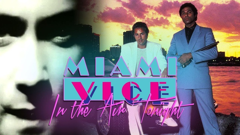 Miami Vice - In The Air Tonight (Phil Collins)