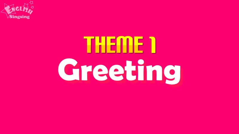 Theme 1. Greeting - Good morning. Good bye. - ESL Song Story - Learning English for Kids