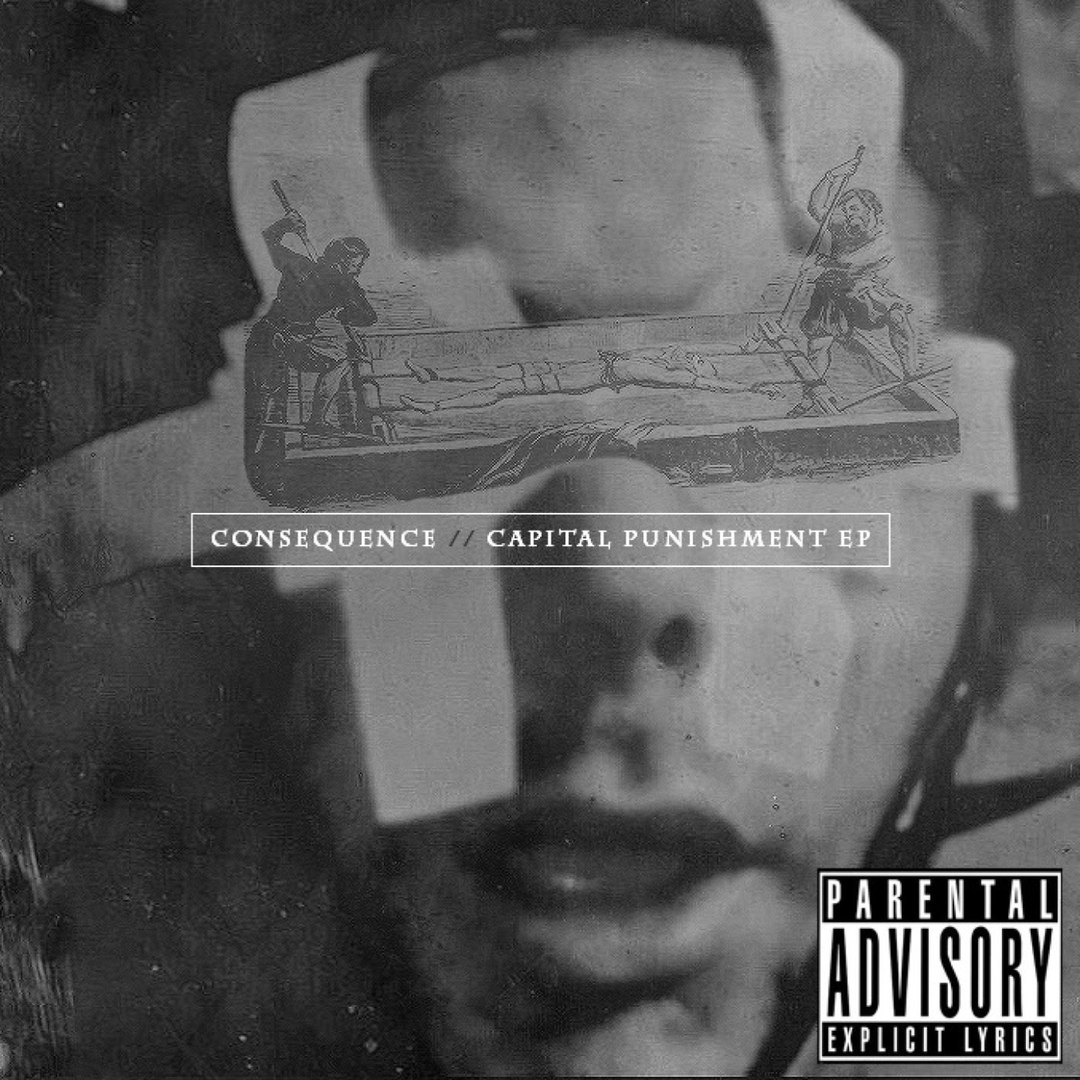 Consequence - Capital Punishment (EP) (2016)