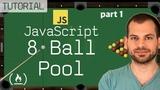 JavaScript + HTML5 GameDev Tutorial 8-Ball Pool Game (part 1)