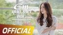Em Quá Mệt Rồi | Võ Kiều Vân | Official MV