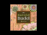 Harold Budd - Jane 16 (For Pale Saints)