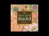 Harold Budd - Jane 16 (For Pale Saints)