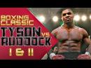 Mike Tyson vs Razor Ruddock (I II) HD