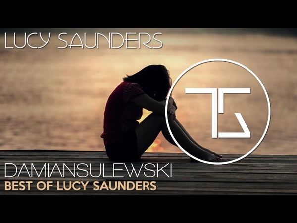 Best Of Lucy Saunders | Top Released Tracks | Vocal Trance Mix