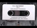 10 DJ Squeeky Drank A Yack,Smoke A Sack