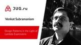 Venkat Subramaniam Design Patterns in the Light of Lambda Expressions