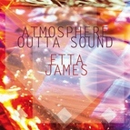 Etta James альбом Atmosphere Outta Sound