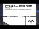 Everlight featuring Emma Chatt Stronger Indecent Noise pres Raw Tech Audio Extended Remix
