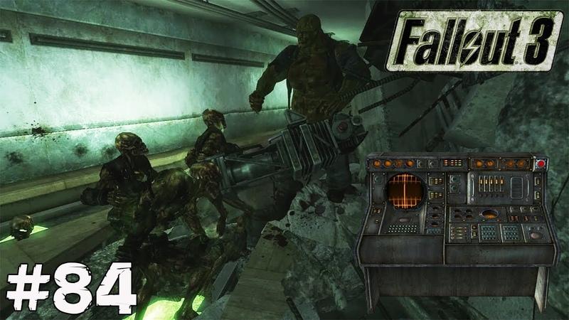 Fallout 3 (Прохождение) ▪ МАРГО ▪ 84