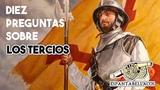 HISTORIA DE ESPAÑA   10 cosas que tienes que saber sobre los Tercios