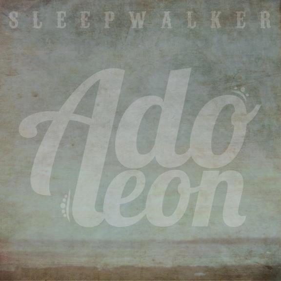 Adoleon - Sleepwalker [EP] (2012)