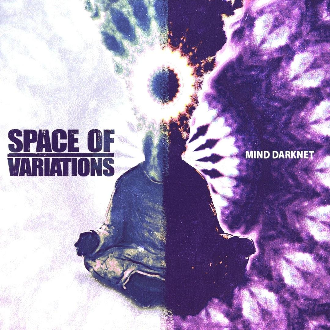 Space Of Variations - Mind Darknet (2018)