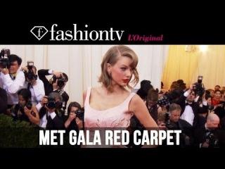 2014 Met Gala: Taylor Swift, Selena Gomez, Jessica Alba, Katie Holmes on the Red Carpet  FashionTV