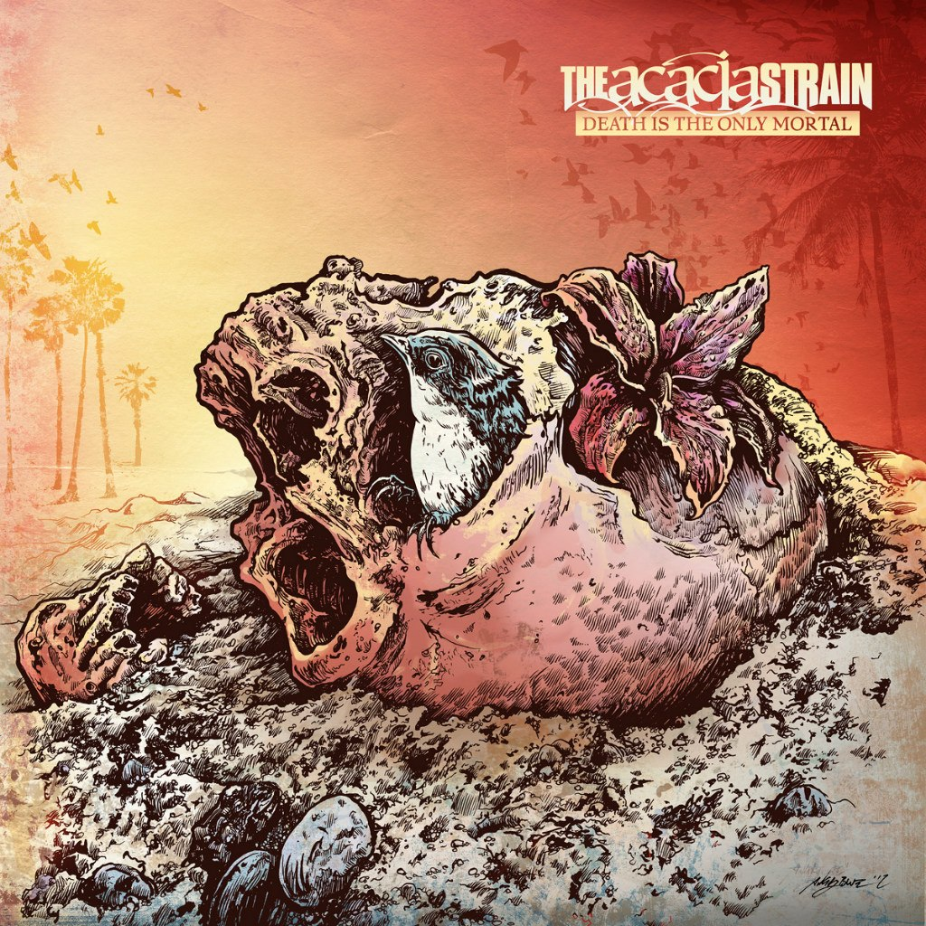 The Acacia Strain - Death Is The Only Mortal (2012)