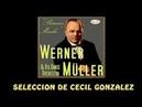 WERNER MULLER Y SU ESPECTACULAR de Cecil González