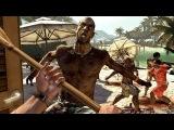 Dead Island - 10 минут геймплея
