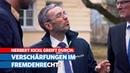 Herbert Kickl greift durch: Verschärfungen im Fremdenrecht!