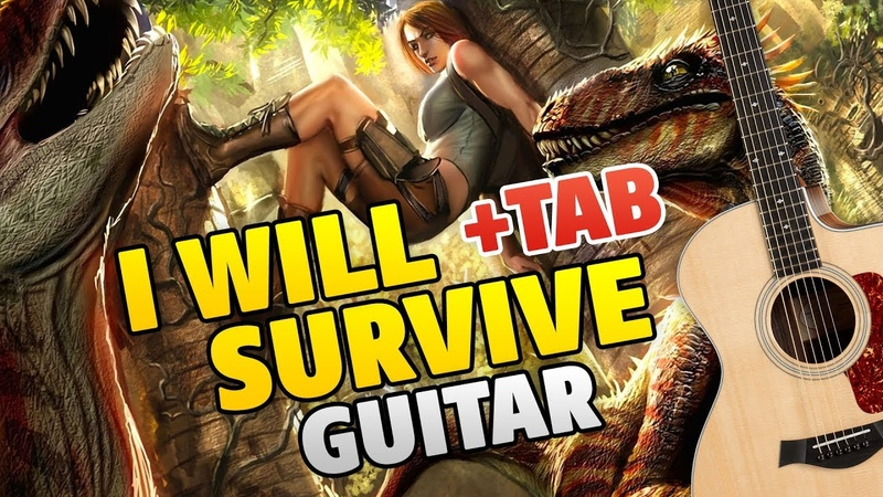 I WILL SURVIVE. Guitar Cover (song by Gloria Gaynor, fingerstyle guitar tabs)