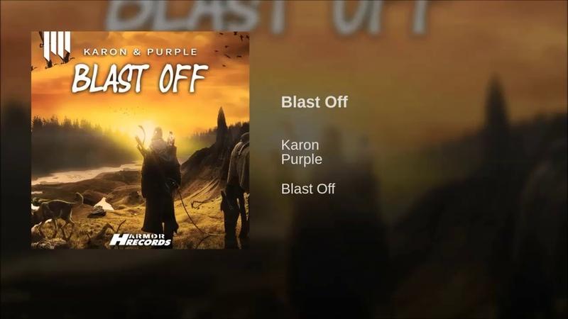 Karon Purple - Blast Off (Original Mix)