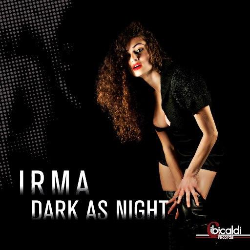Irma альбом Dark As Night