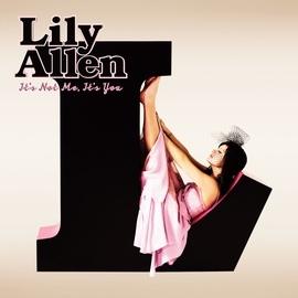 Lily Allen альбом It's Not Me, It's You