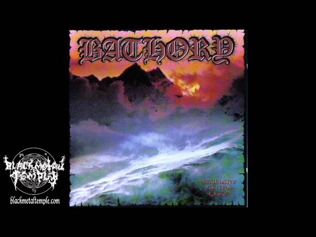 Bathory - Twilight of The Gods - 1991 (Full Album)