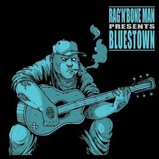 Rag'n'Bone Man альбом Bluestown