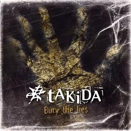 Takida альбом Bury The Lies