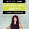 2 BIG JAZZ FUNK LESSONs with JULIANNA KORSHUNOVA