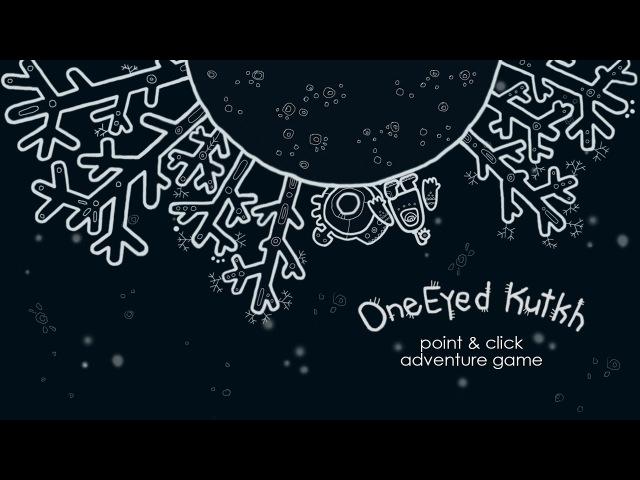 One Eyed Kutkh - trailer
