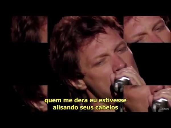 Bon Jovi - Always (Legendado em Português)