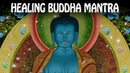 Mantra for Health - Healing the Body Soul with Medicine Buddha ☯