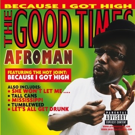 Afroman альбом The Good Times