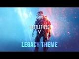 Battlefield V Legacy Theme Soundtrack OST