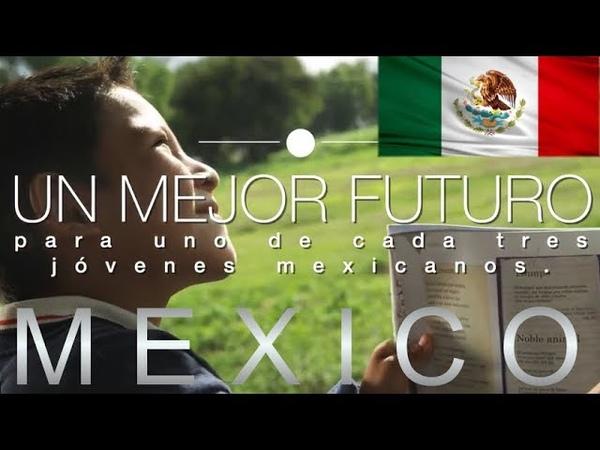 Mexico I Desarrollo y Progreso Para Todos Los Mexicanos, Por Un Mejor Futuro Para México