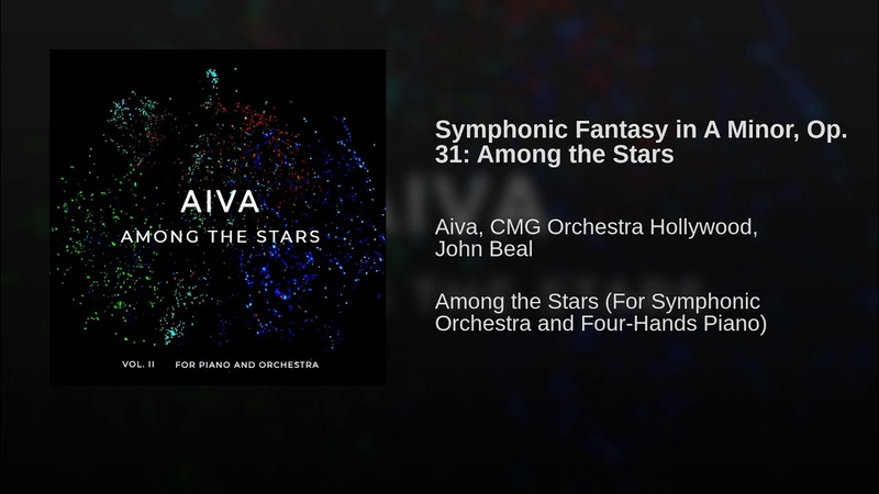 Symphonic Fantasy in A Minor Op 31 Among the Stars