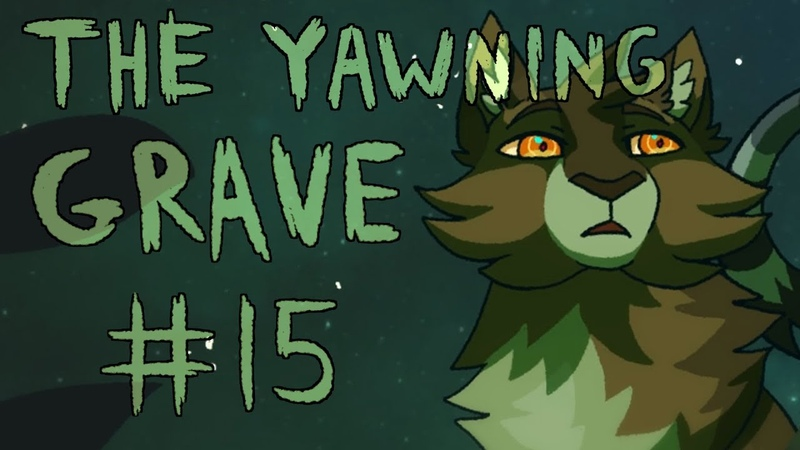 【The Yawning Grave (Warriors, Bramble Fire) MAP | Part 15】