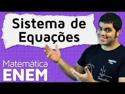 Sistema de Equações do Primeiro Grau com Duas Incógnitas Matemática do ENEM