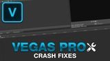 Fix CRASHES And SAVE YOURSELF From A Lot Of Frustration - VEGAS Pro Tutorial