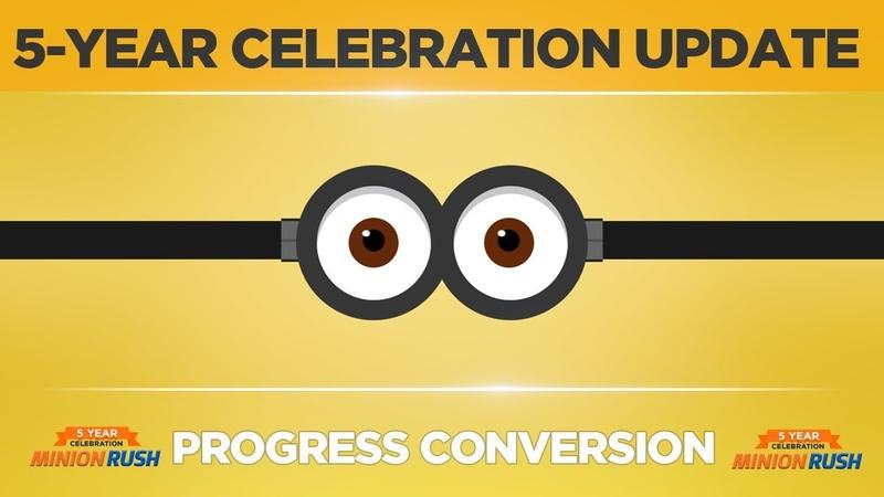 Minion Rush - Celebration Update - Progress Conversion Tutorial