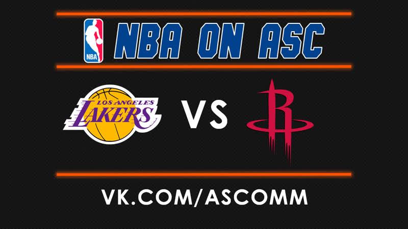 NBA | Lakers VS Rockets