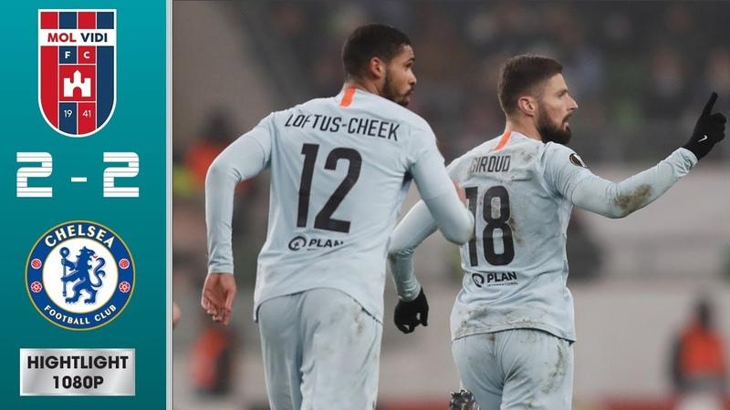 MOL Vidi FC vs Chelsea 2-2 Highlights All Goals (13/12/2018)