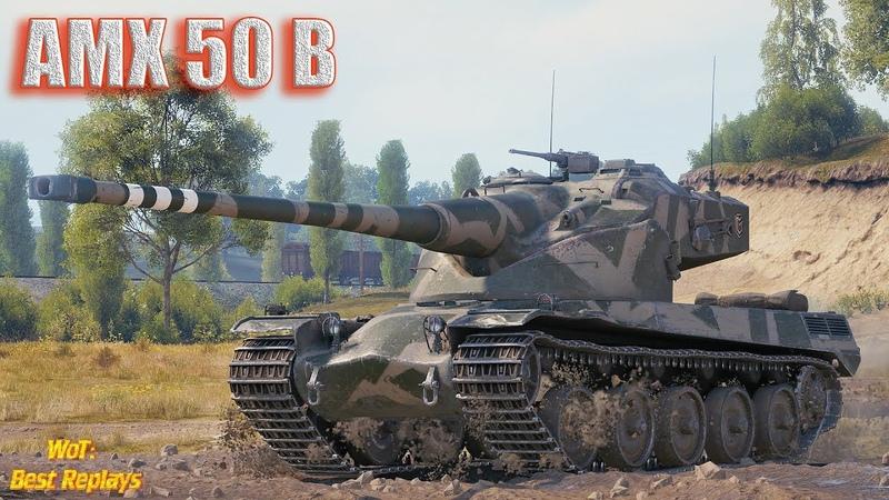 AMX 50 B : Растерял ХП - Отработай , как ПТ * Прохоровка