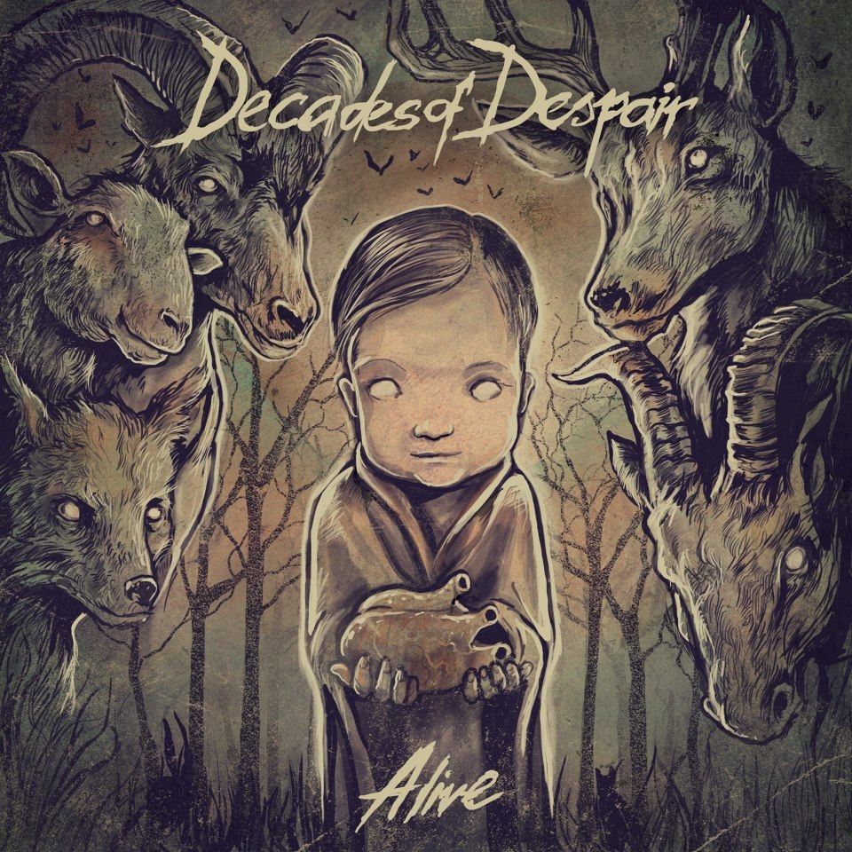 Decades Of Despair - Alive (2012)