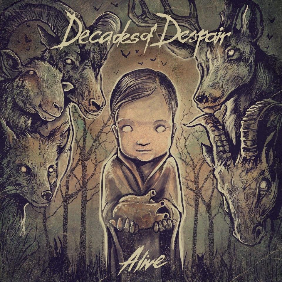 Decades Of Despair - Alive (2012)