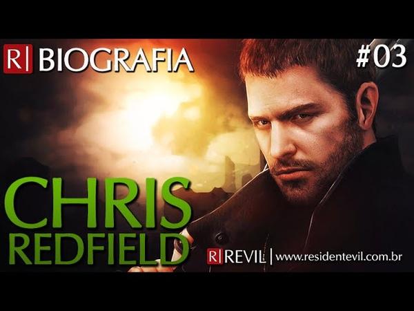 CHRIS REDFIELD | BIOGRAFIA REVIL