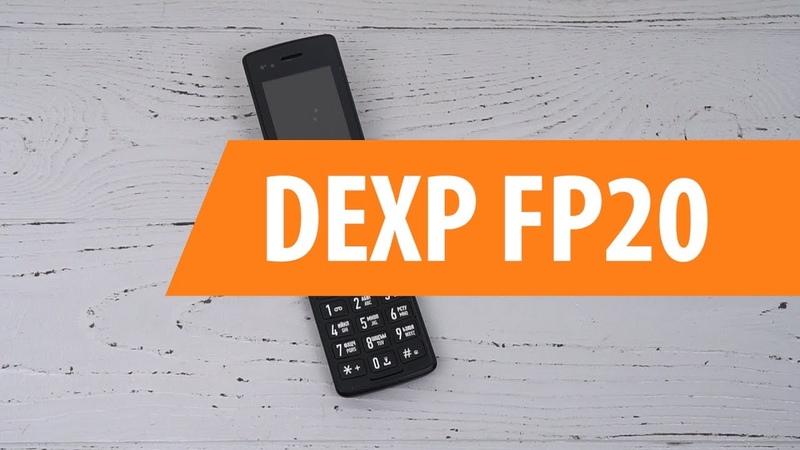 Распаковка сотового телефона DEXP FP20 / Unboxing DEXP FP20