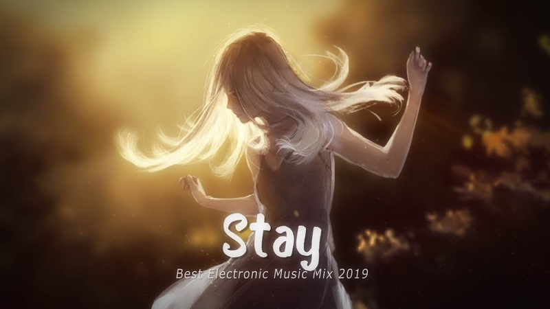 Stay | A Chill Gaming Mix 2019