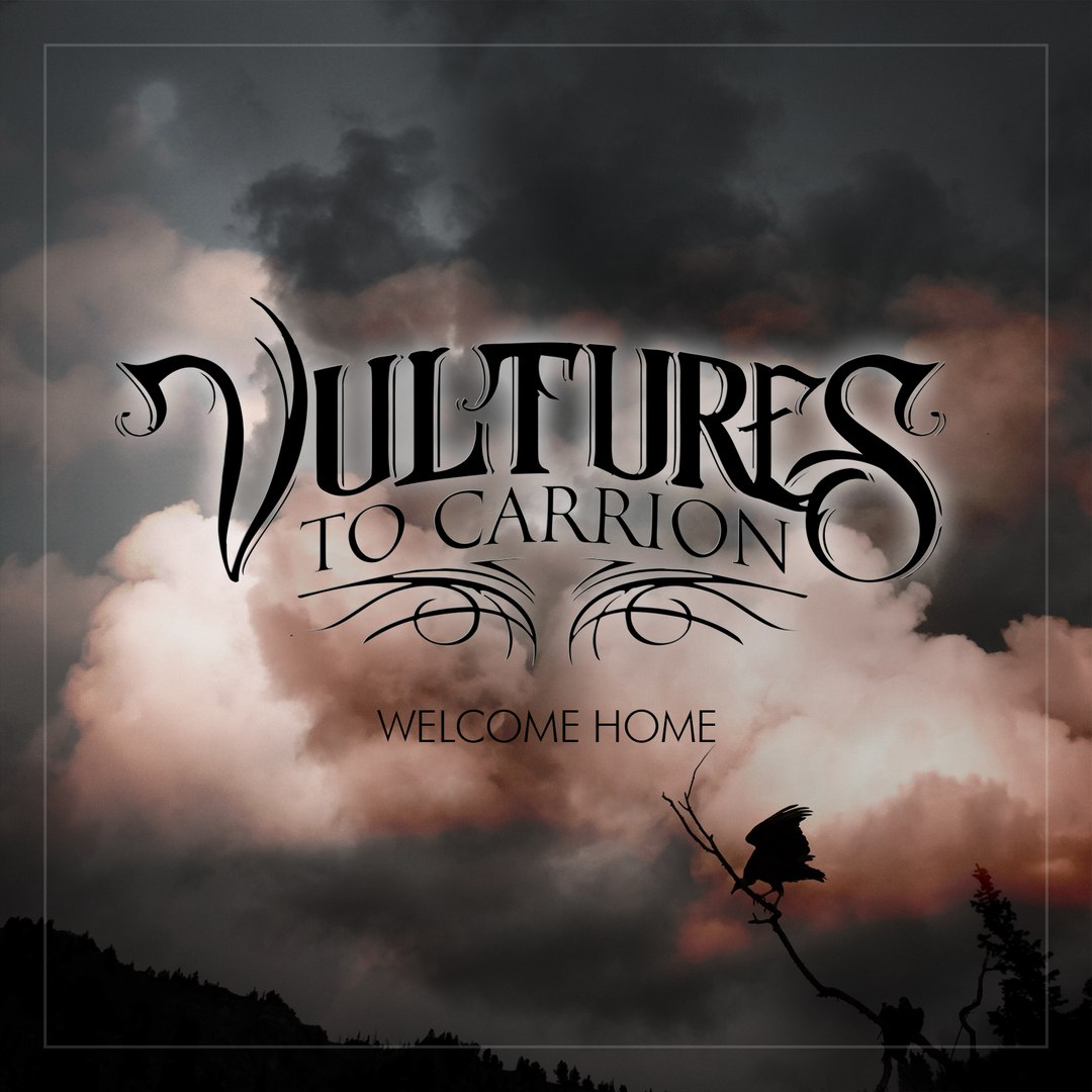 Vultures To Carrion - Welcome Home (EP) (2016)
